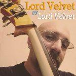 Lord Velvet Vs Lord Velvet